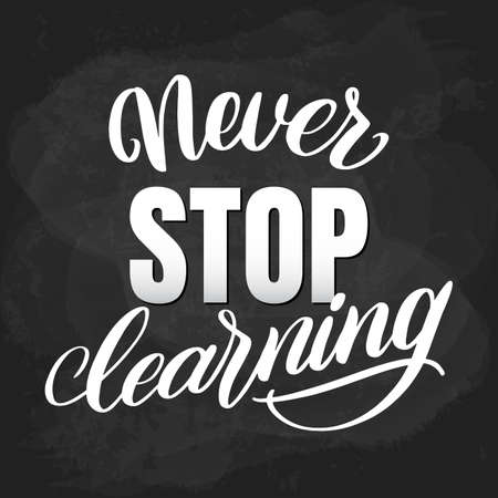 Never stop learning motivational lettering