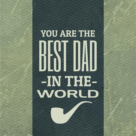 best dad: best dad in the world background Illustration