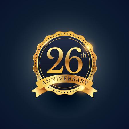 26th: 26th anniversary celebration badge label in golden color Illustration