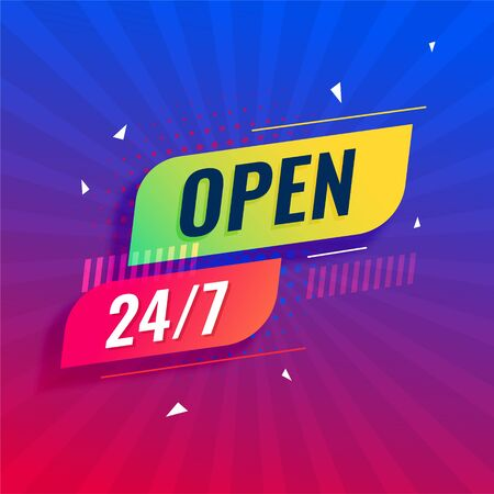open 24/7 all days modern background
