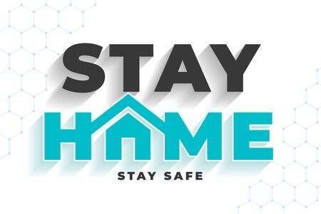 stay home stay safe message for virus protection