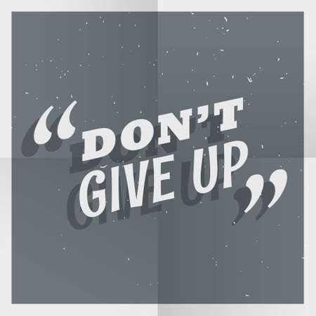 dont't give up quotation background Vector Illustratie