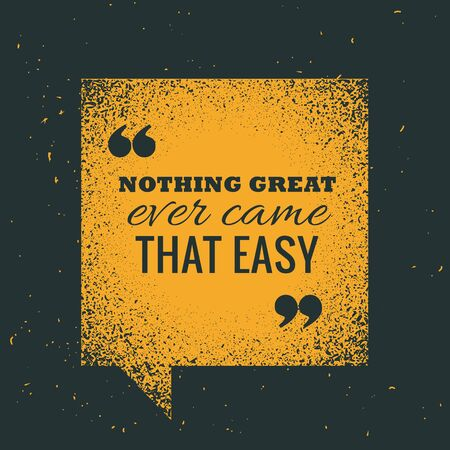 yellow grunge chat bubble with motivational quotation