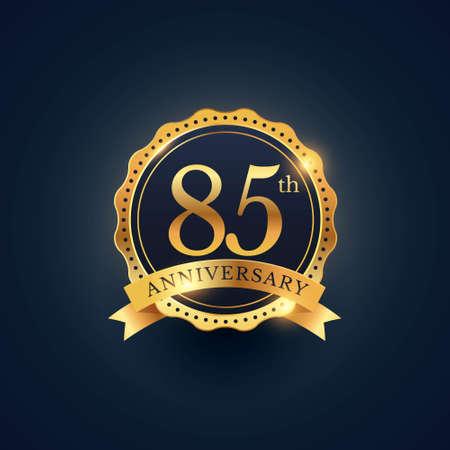 85th anniversary celebration badge label in golden color