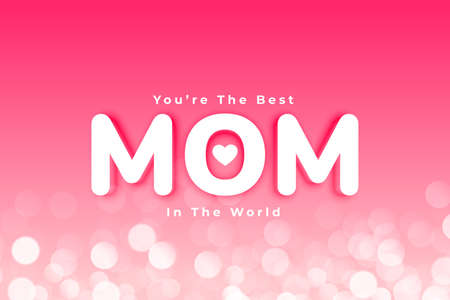 best mom mothers day card with bokeh effect