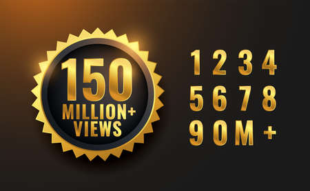 150 million views golden label design