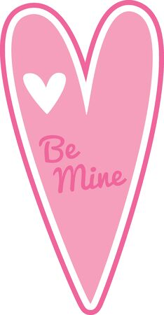 be: A long pink heart with the words be mine written on it.  Illustration