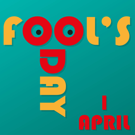 Fools  Day on 1 April. Funny inscription with shadows Illustration