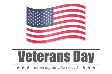 honoring: Veterans Day. Honoring all who served. USA flag on a white background
