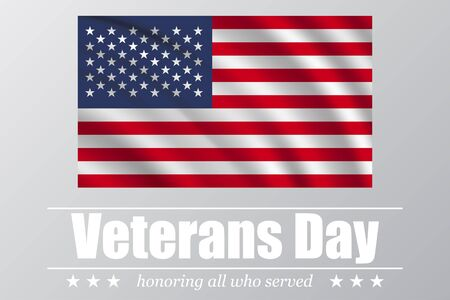 honoring: Veterans Day. Honoring all who served. USA waving flag on a white background