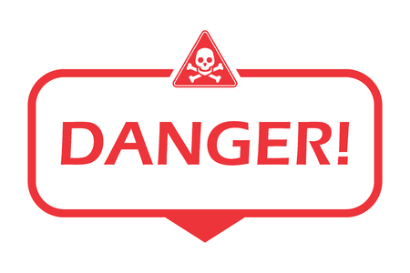 Danger. Badge with hazard icon. Flat vector illustration on white background.