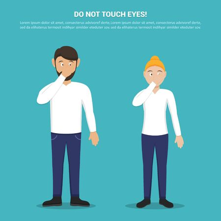 Do not touch your eyes with man and woman in a flat design. Tips for not picking up a virus. Preventive measures against coronavirus