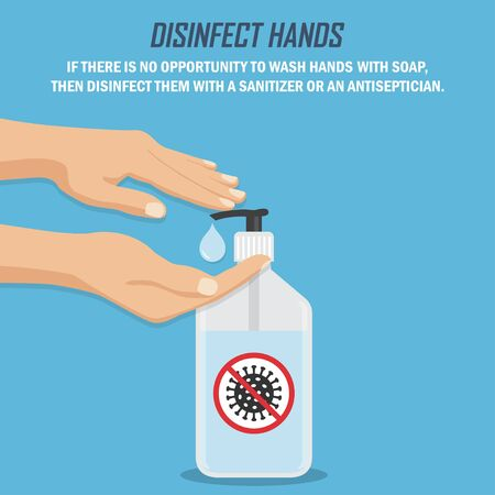 Recommendation during a coronavirus pandemic. Disinfect hands. Hands with sanitizer in a flat design on a blue background