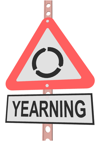 yearning: road sign and a sign with the text YEARNING Illustration