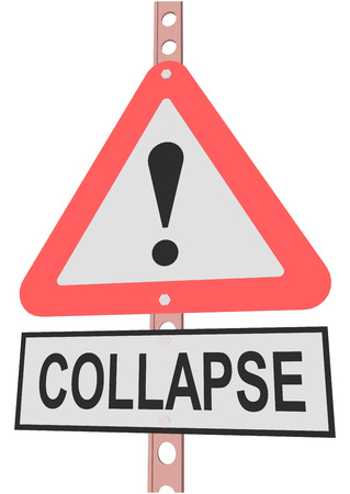 collapse: road sign and a sign with the text COLLAPSE Illustration