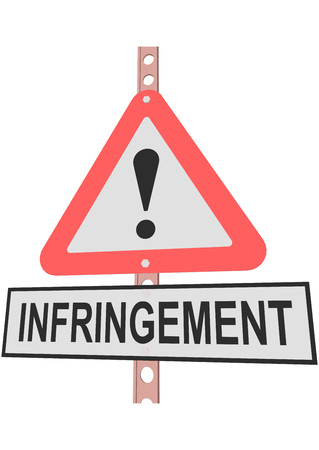 infringement: road sign and a sign with the text INFRINGEMENT