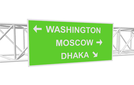 dhaka: three-dimensional illustration of a road sign with directions: WASHINGTON; MOSCOW; DHAKA Illustration