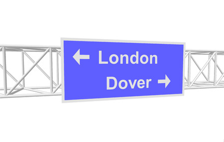 dover: three-dimensional illustration of a road sign with directions: London; Dover