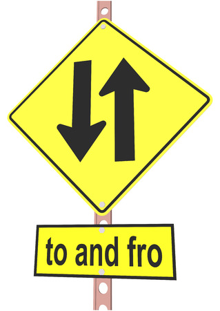 two lane highway: road sign and a sign with the text to and fro