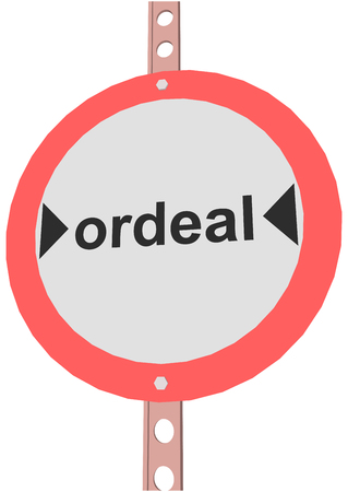 ordeal: road sign with the text ordeal