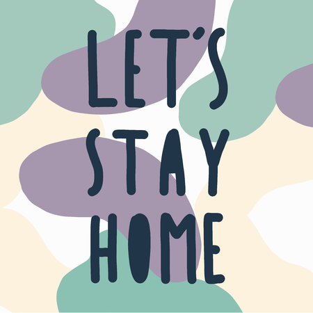 Lets stay home text