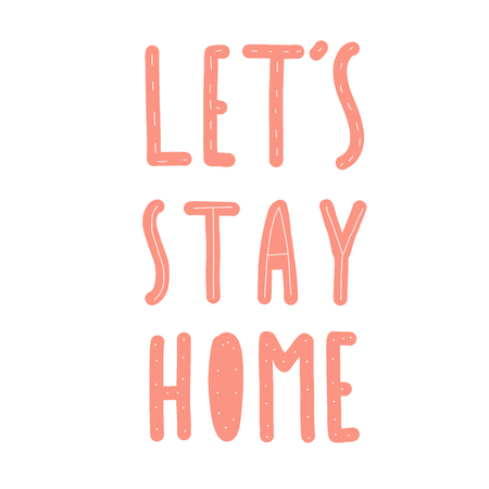 lets stay home pink text Çizim