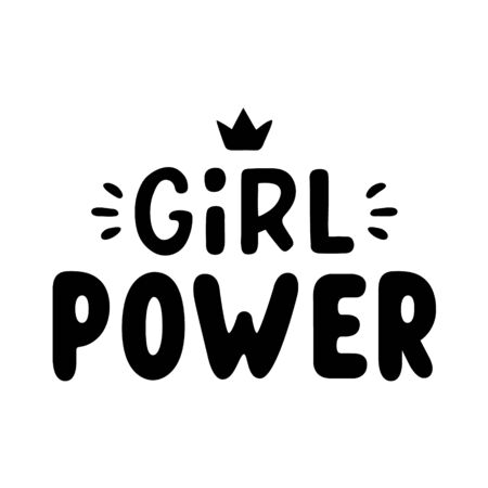 Girl power. Quote for banner. Retro lettering. Vintage typography. Hand drawn phrase.
