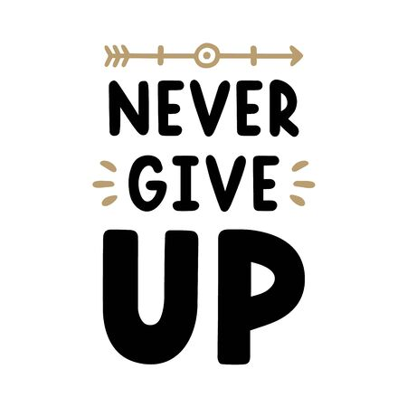 Retro black lettering. Vintage  calligraphy. Never give up. Hand drawn quote. Stock fotó - 150072586