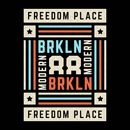 Vector retro illustration on the theme of Brooklyn. Freedom place. Modern. Stylized vintage grunge colorful typography, banner, flyer, postcard, t-shirt graphics, poster, print. Archivio Fotografico - 150323857