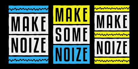 Make some noize. Vintage print. Retro design for t-shirt. Grunge poster.