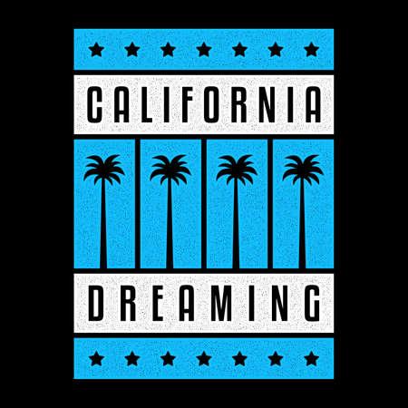 California dreaming. Retro print. Vintage grunge palms. Ilustrace