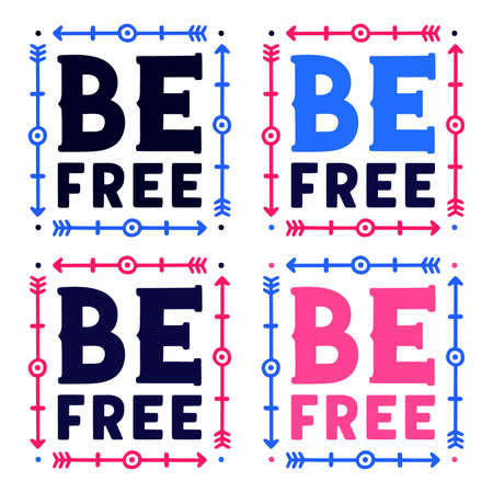 Be free. Vintage lettering. Retro calligraphy. Colorful letters.