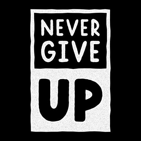 Retro white lettering. Vintage calligraphy. Never give up. Hand drawn grunge quote. Vettoriali