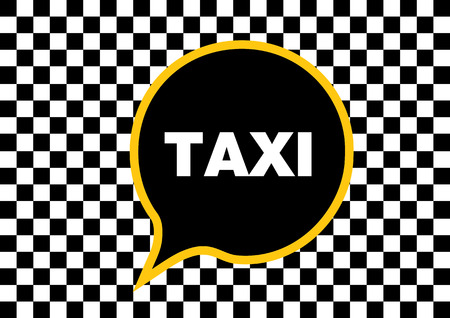 Taxi writing in a black chat bubble on a a checked background
