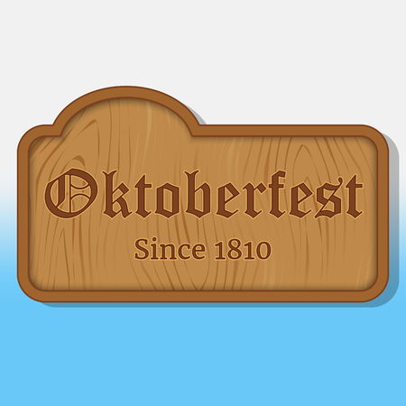 Lettering Oktoberfest on a wooden nameplate. Background for beer festival Oktoberfest in cartoon style. Vector illustration. Holiday Collection. Illustration