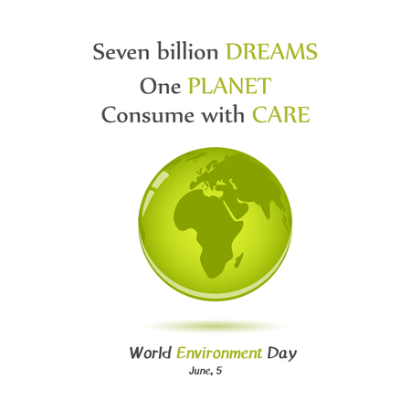 Modern card with globe and hand drawn lettering in minimalist style for World environment day. Seven billion dreams - One planet. Vector illustration. Holiday Collection. Ilustrace