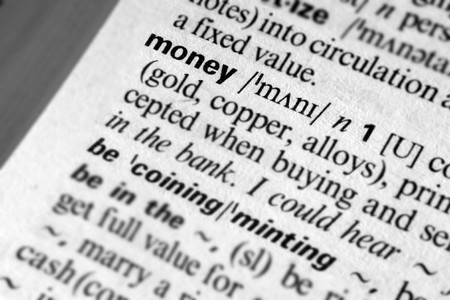 pronunciation: Money - Dictionary definition of business word
