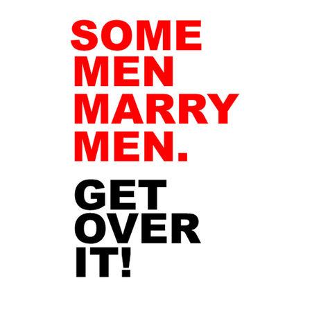 Some Men Marry Men Get Over It