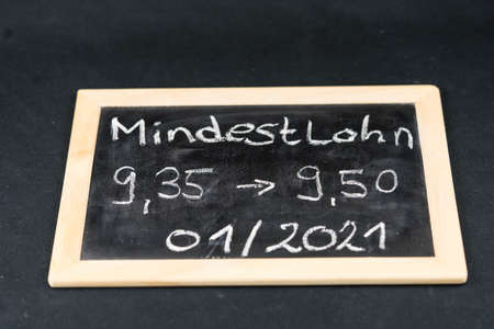 in Germany the Minimum wage (Translation = Minimum wage) ascends in steps from 2020 with 9,35 euro up to 10,45 euro in 2022