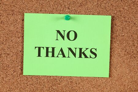 postit note: Green postit note saying No Thanks