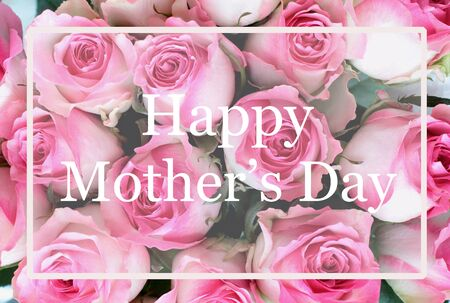 Beautiful greeting card message of pink and white rose flower background with Happy Mothers Day text. Image shot from top view.