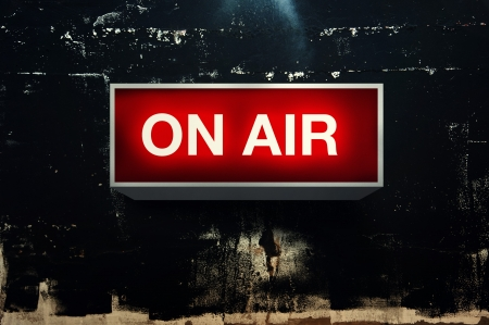 ON AIR  warning board message is lit on