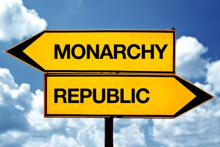 Monarchy or republic opposite signs. Two opposite road signs against blue sky background.