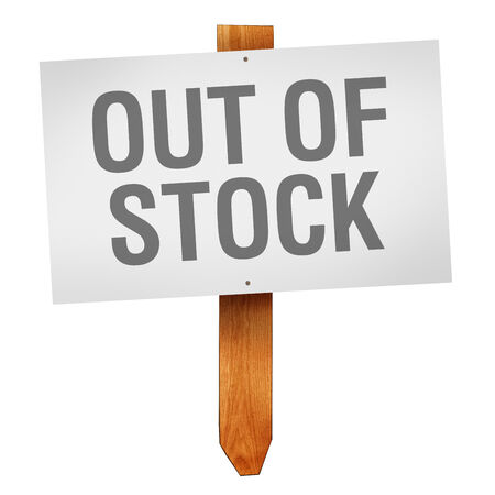 paucity: Out of stock sign on wooden post isolated on white background