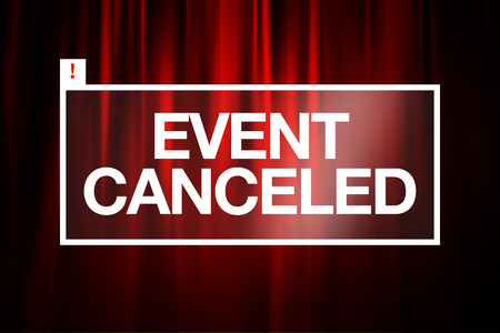 cancellation: Event canceled caption concept with closed red curtains