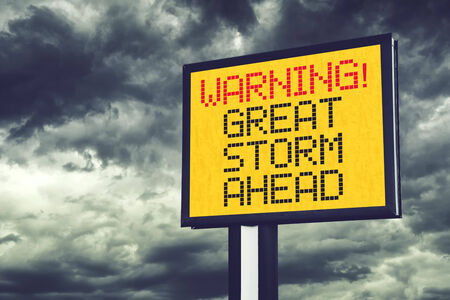 squall: Great Storm Ahead Warning Sign for a Blizzard or Big Snow Storm
