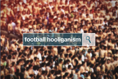 glossary: Web search bar glossary term - football hooliganism definition in internet glossary.