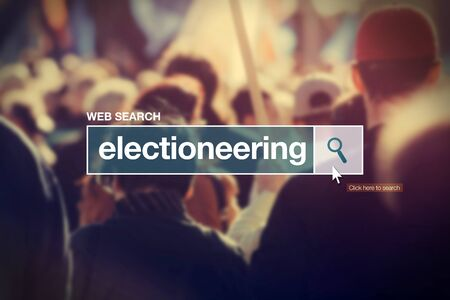 electioneering: Electioneering - web search box glossary term on internet, Stock Photo