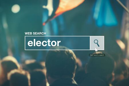 electioneering: Elector - web search bar glossary term in internet glossary. Stock Photo
