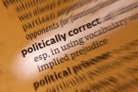 politically: Political correctness (politically correct; both forms commonly abbreviated to PC) is a term which denotes language, ideas, policies, and behavior seen as seeking to minimize social and institutional offense in occupational, gender, racial, cultural, sexu